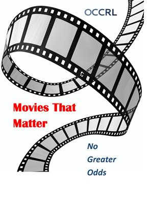 Movies That Matter - Office of Community College Research and Leadership